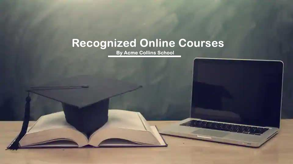 Recognized Online Courses