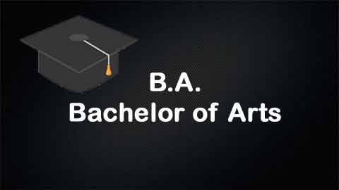 B.A  (Bachelor of Arts)