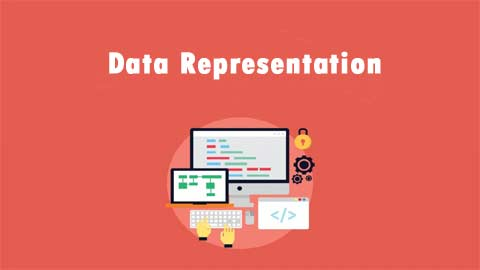 Introduction To Data Representation