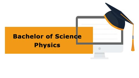 Bachelor of Science - Physics