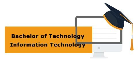 Bachelor of Technology - Information Technology